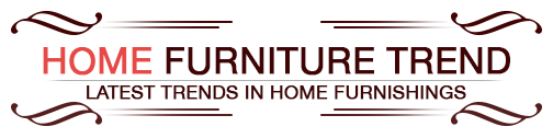 Home Furniture Trend
